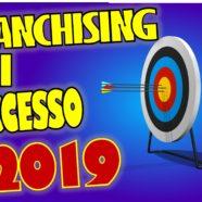 Franchising di successo 2019